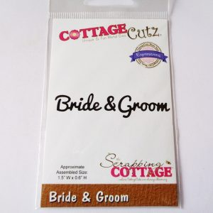 Scrapping Cottage CottageCutz Die Bride & Groom Words