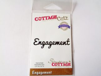 Scrapping Cottage CottageCutz Die Engagement Word