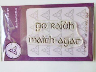 Go Raibh Maith Agat - A7 Clear Photopolymer Stamp