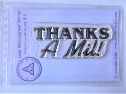 Thanks A Mil Stamp - A7 Clear Photopolymer