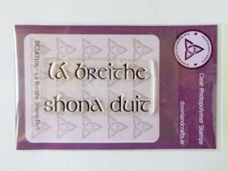 Lá Breithe Shona Duit Stamp - A7 Clear Photopolymer