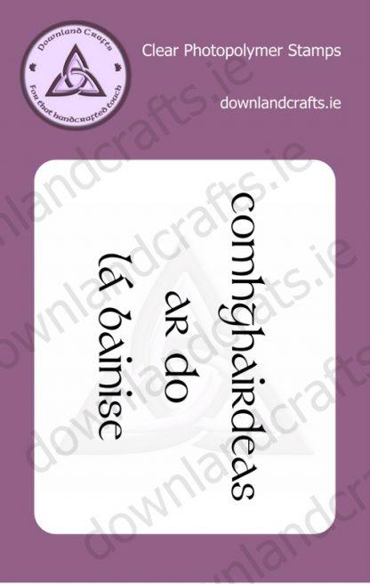 Comhghairdeas Ar Do Lá Bainise A7 Clear Photopolymer Stamp