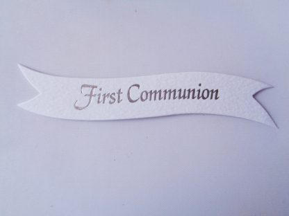 Pack of 5 White First Communion Word Banner Die Cuts