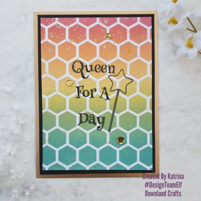 Queen For A Day Stamp Card Sample