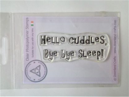 Hello Cuddles Stamp - A7 Clear Photopolymer